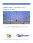 High Tunnel Growing: Is it Right for Me? Cover