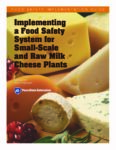 cover of Food Safety Guide to Produce Small-Scale and Raw Cheeses